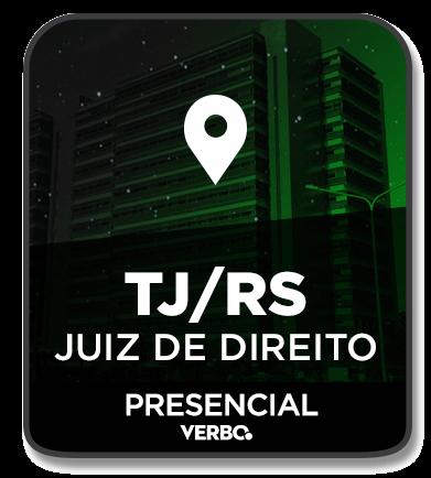 JUIZ DE DIREITO - TJ/RS - PRESENCIAL (NOITE) - 2020/1