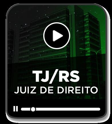 JUIZ DE DIREITO - TJ/RS (EAD) - 2020/1