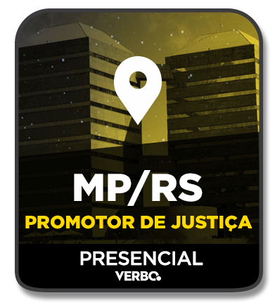 PROMOTOR DE JUSTIÇA - MP/RS - PRESENCIAL (NOITE) - 2020/1