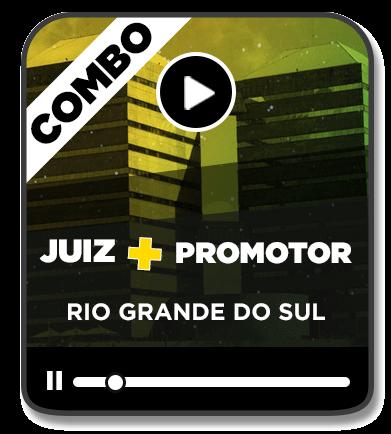 COMBO PROMOTOR DE JUSTIÇA MP/RS + JUIZ DE DIREITO TJ/RS (EAD) - 2020/1