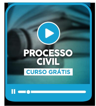 CURSO GRÁTIS | PROCESSO CIVIL E PRÁTICA FORENSE