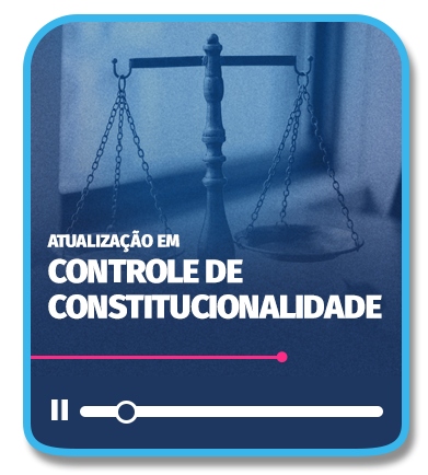 Curso de Atualização em Controle de Constitucionalidade