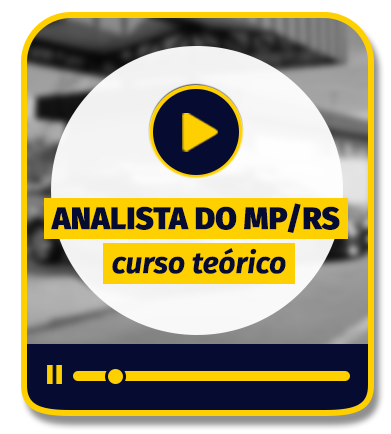 Analista do MP/RS - Curso Teórico