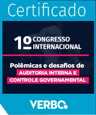 1º Congresso Internacional em Auditoria Interna e Controle Governamental