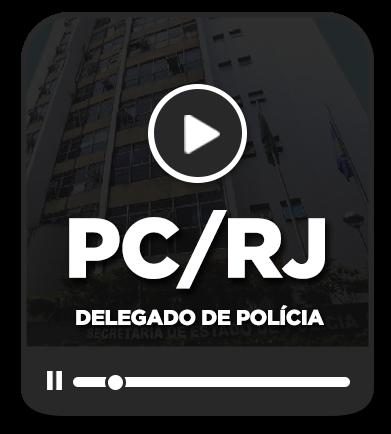 Delegado de Polícia Civil - Rio de Janeiro
