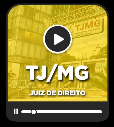 Juiz de Direito - TJ/MG