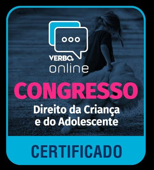 Certificado de Participação - Congresso Direito da Criança e do Adolescente